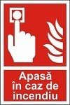 "Indicator ""Apasa in caz de indendiu"" - model 2  A5"