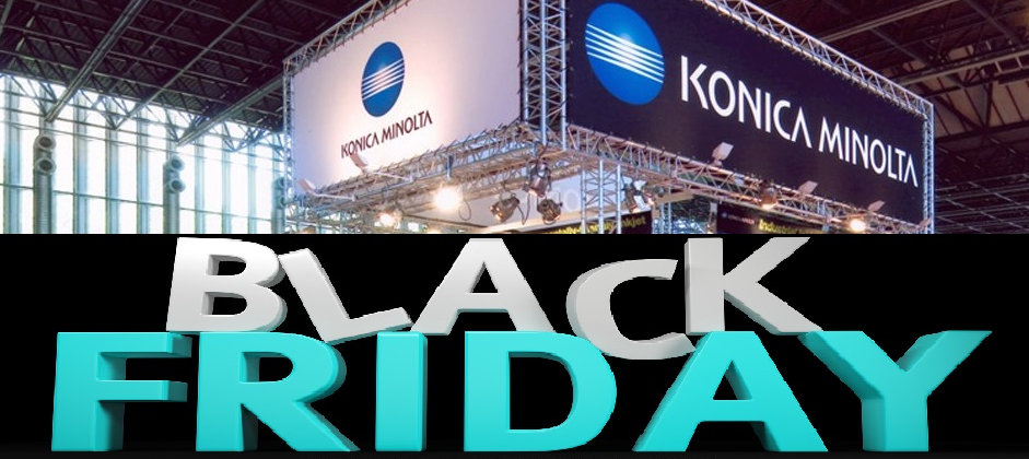 Black Friday Konica Minolta