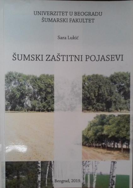 ŠUMSKI ZAŠTITNI POJASEVI/ Sara Lukić