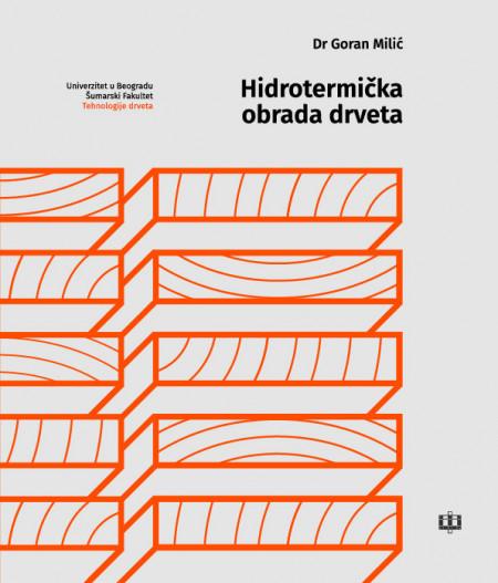 HIDROTERMIČKA OBRADA DRVETA/ G. Milić