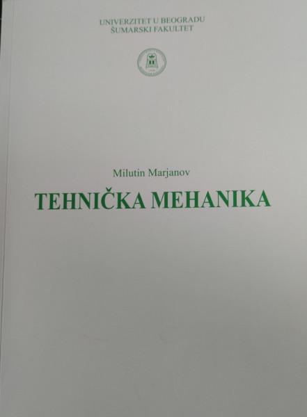 TEHNIČKA MEHANIKA: statika i otpornost materijala/ Milutin Marjanov