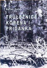 TRULEŽNICE PRIDANKA I KORENA/ N. Keča