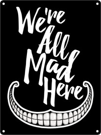 Placuta decorativa metal We're All Mad Here 20 cm