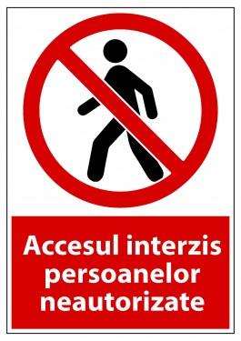 """Poze Indicator """"Accesul interzis persoanelor neautorizate"""" - model 4 A4"""