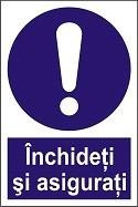 "Poze Indicator ""Inchideti si asigurati""  A5"