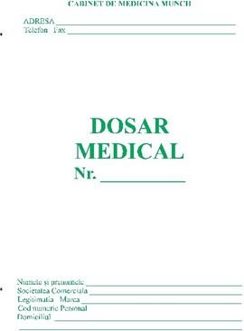 Dosar medical angajare