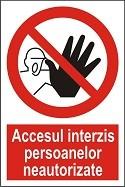 """Poze Indicator """"Accesul interzis persoanelor neautorizate"""" - model 2   A4"""