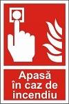"Poze Indicator ""Apasa in caz de indendiu"" - model 2  A4"