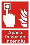 "Indicator ""Apasa in caz de indendiu"" - model 2  A5"