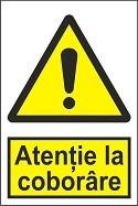 """Poze Indicator """"Atentie la coborare"""" A5"""