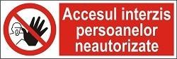 """Poze Indicator """"Accesul interzis persoanelor neautorizate"""" - model 3  A5"""
