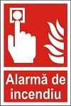"""Poze Indicator """"Alarma de incendiu"""" - model 1  A4"""
