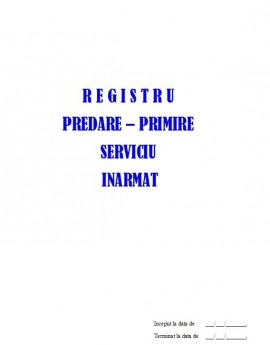 Poze Registru Procese Verbale Predare-Primire Serviciu Inarmat - 25 file