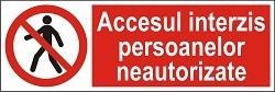 """Poze Indicator """"Accesul interzis persoanelor neautorizate"""" - model 4  A5"""