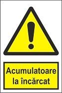 """Poze Indicator """"Acumulatoare la incarcat"""" A4"""