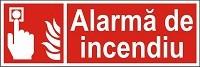 """Poze Indicator """"Alarma de incendiu"""" - model 2  A4"""