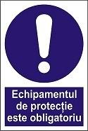 """Poze Indicator """"Echipamentul de protectie este obligatoriu"""" A4"""