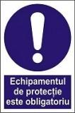 """Indicator """"Echipamentul de protectie este obligatoriu"""" A5"""