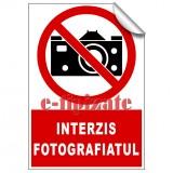 Interzis fotografiatul