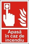 "Indicator ""Apasa in caz de indendiu"" - model 2  A4"