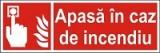 "Indicator ""Apasa in caz de indendiu"" - model 3 A4"
