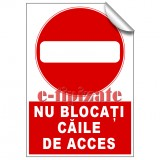 Nu blocați căile de acces