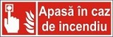 "Indicator ""Apasa in caz de indendiu"" - model 3 A5"