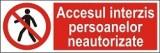 """Indicator """"Accesul interzis persoanelor neautorizate"""" - model 4  A5"""