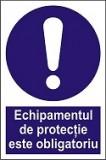 """Indicator """"Echipamentul de protectie este obligatoriu"""" A4"""