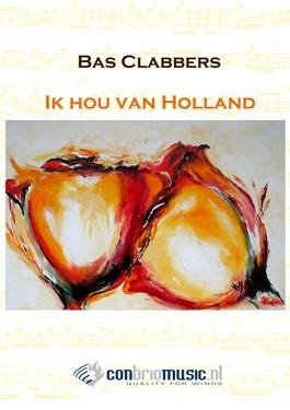 Ik hou van Holland - Bas Clabbers