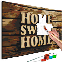 Pictura pe numere 60x40 cm - Home sweet home