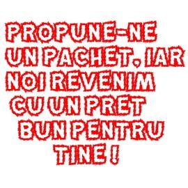 Poze PROPUNE-NE UN PACHET, IAR NOI REVENIM CU UN PREȚ BUN PENTRU TINE!