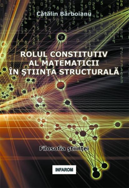 Poze Rolul constitutiv al matematicii in stiinta structurala