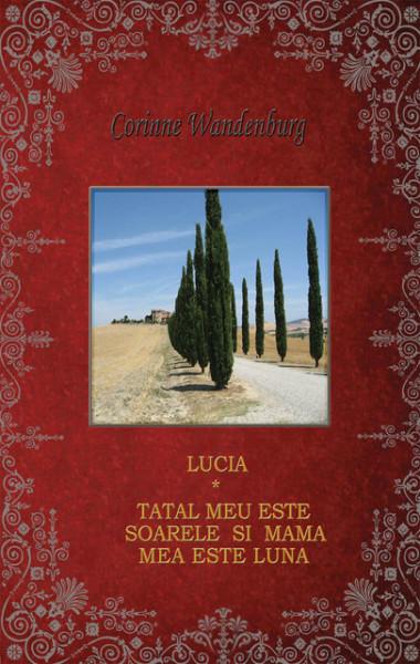 Poze Lucia ;Tatal meu este soarele si mama mea este luna