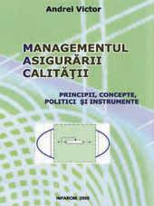 Poze Managementul asigurarii calitatii - principii, concepte, politici si instrumente