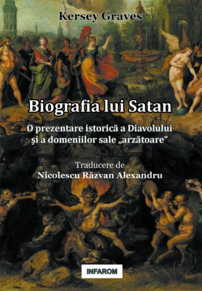 """Poze Biografia lui Satan: O prezentare istorică a Diavolului şi a domeniilor sale """"arzătoare"""""""