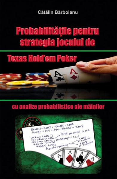 Poze Probabilitatile pentru strategia jocului de Texas Hold'em Poker, cu analize probabilistice ale mainilor