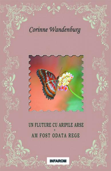 Poze Un fluture cu aripile arse ; Am fost odata rege