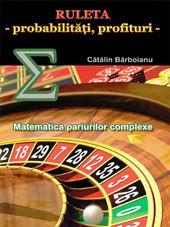 Poze Ruleta - probabilitati, profituri: Matematica pariurilor complexe