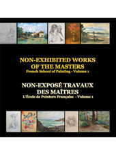 Poze NON-EXHIBITED WORKS OF THE MASTERS - FRENCH SCHOOL OF PAINTING - Volume 1