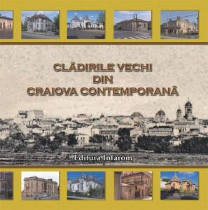 Cladirile vechi din Craiova contemporana