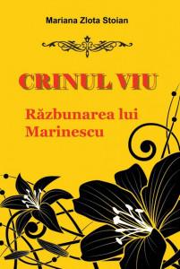 Crinul viu: Razbunarea lui Marinescu