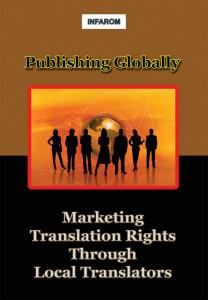 Publishing Globally: Marketing Translation Rights Through Local Translators
