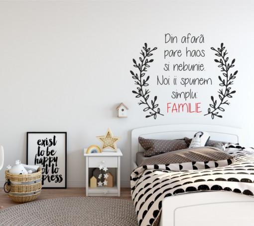 Noi ii spunem...FAMILIE - sticker pentru perete