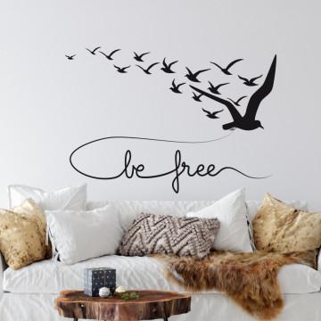 Be free..- sticker decorativ