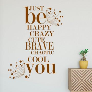 Just be you - sticker decorativ