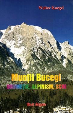 Ghid MUNTII BUCEGI - Drumetie, Alpinism, Schi images