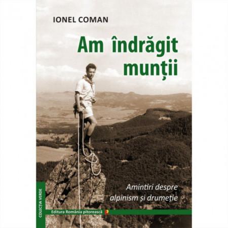 Am indragit muntii, de Ionel Coman images