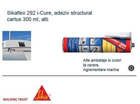 Adeziv universal industrial rezistent la apa agrement marina Sikaflex 292 i