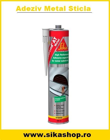 SikaBond AT Metal Adeziv sticla metal pvc aluminiu 300 ml 12 plus PRET